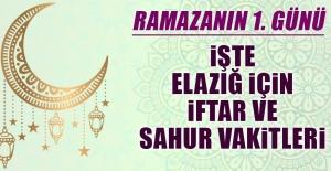 Ramazanın birinci gününde Elazığ'da iftar vakti saat kaçta?