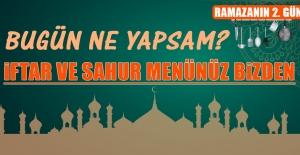 Ramazanın İkinci Gününde Elazığlılara Özel Yemek Menü
