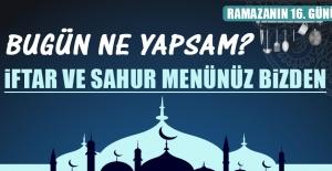 Ramazanın On Altıncı Gününde Elazığlılara Özel Yemek Menüsü