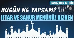 Ramazanın On Üçüncü Gününde Elazığlılara Özel Yemek Menüsü