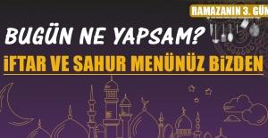 Ramazanın Üçüncü Gününde Elazığlılara Özel Yemek Menü