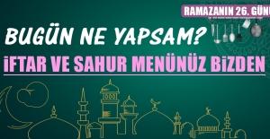 Ramazanın Yirmi Altıncı Gününde Elazığlılara Özel Yemek Menüsü