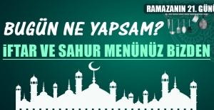 Ramazanın Yirmi Birinci Gününde...