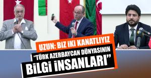 """""""Türk Azerbaycan Dünyasının Bilgi İnsanları"""""""
