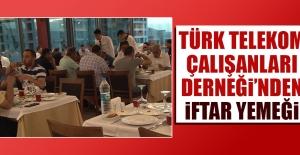 Türk Telekom Çalışanları Derneği'nden İftar Yemeği