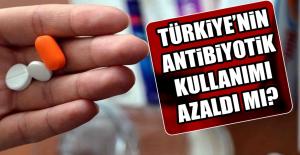 Türkiye'nin Antibiyotik Kullanım Oranları?