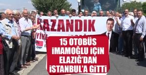 15 Otobüs İmamoğlu İçin Elazığ'dan İstanbul'a Gitti