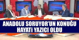 Anadolu Soruyor'un Konuğu Hayati Yazıcı Oldu