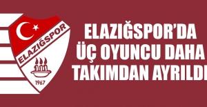 Elazığspor'da Üç Oyuncu Daha Takımdan Ayrıldı
