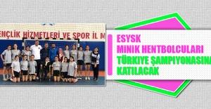 ESYSK Minik Hentbolcuları Türkiye Şampiyonasına Katılacak
