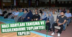 Hacı Adayları Tanışma ve Bilgilendirme Toplantısı Yapıldı