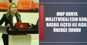 Konya Milletvekili Kara Baskil İlçesi'nin Sorunlarını Meclise Taşıdı
