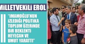 Milletvekili Erol'dan İmamoğlu Açıklaması