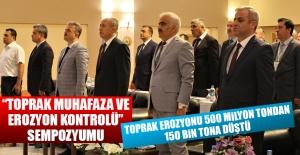 """""""Toprak Muhafaza ve Erozyon Kontrolü"""" Sempozyumu"""