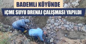 Bademli Köyünde İçme Suyu Drenaj Çalışması