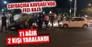 Çaydaçıra Kavşağı'nda Feci Trafik Kazası! Yaralılar Var