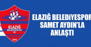 Elazığ Belediyespor, Samet Aydın'la Anlaştı