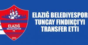 Elazığ Belediyespor, Tuncay Fındıkçı'yı Transfer Etti