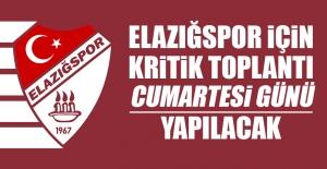Elazığspor İçin Kritik Toplantı Cumartesi Günü Yapılacak