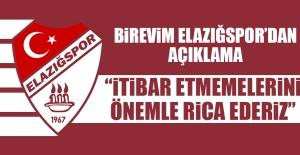 Elazığspor Kulübü: İtibar Etmemelerini...