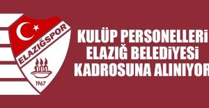 Kulüp Personelleri Belediye Kadrosuna Alınıyor