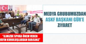 Medya Grubumuzdan Askf Başkanı Gür'e Ziyaret