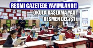 Okula Başlama Yaşı Resmen Değişti