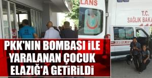PKK'nın Bombası İle Yaralanan Çocuk Elazığ'a Getirildi