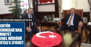 Rektör Demirdağ'dan, Emniyet Genel Müdürü Aktaş'a Ziyaret