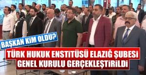 Türk Hukuk Enstitüsü Elazığ Şubesi Başkanı Kim Oldu?