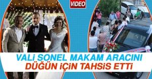Vali Sonel, Makam Aracını Düğün İçin Tahsis Etti