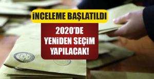 2020DE YENİDEN SEÇİM YAPILACAK!