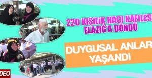 220 Kişilik Hacı Kafilesi Elazığ'a Döndü