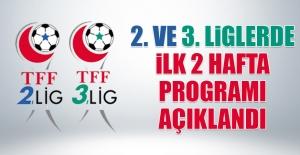 2. ve 3. Liglerde İlk 2 Hafta Programı Açıklandı