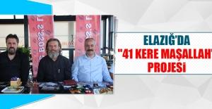 """41 Kere Maşallah"" Projesi"
