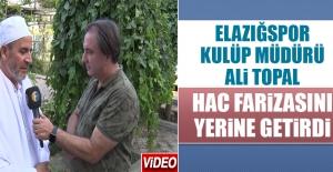 Ali Topal, Hac Farizasını Yerine Getirdi