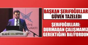 Başkan Mustafa Şerifoğulları Güven Tazeledi