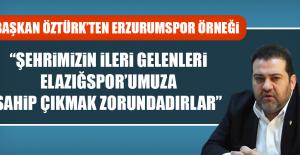 Başkan Öztürk'ten Erzurumspor Örneği