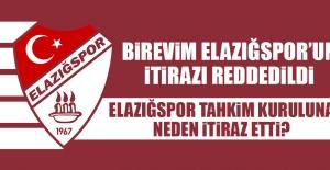 Birevim Elazığspor'un İtirazı Reddedildi