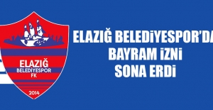 Elazığ Belediyespor'da Bayram İzni Sona Erdi