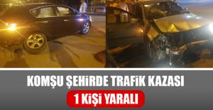 Komşu Şehirde Trafik Kazası, 1 Kişi Yaralı
