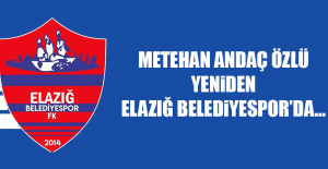 Metehan Andaç Özlü Elazığ Belediyespor'da