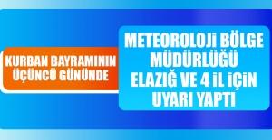 Meteoroloji Bölge Müdürlüğü Kurban Bayramında Uyarı Yaptı