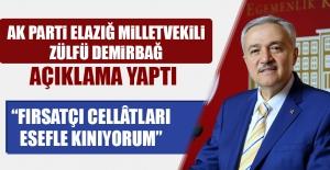 Milletvekili Demirbağ; Açıklama...