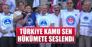 Türkiye Kamu Sen, Hükümete Seslendi