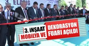 3. İnşaat Mobilya ve Dekorasyon Fuarı Açıldı