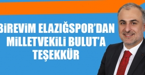 B.Elazığspor'dan Milletvekili Metin Bulut'a Teşekkür