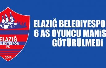E.Belediyespor'da 6 As Oyuncu Manisa'ya Götürülmedi