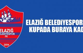 Elazığ Belediyespor'dan Kupada Buraya Kadar