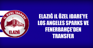 Elazığ İl Özel İdare'ye, Los Angeles Sparks Ve Fenerbahçe'den Transfer